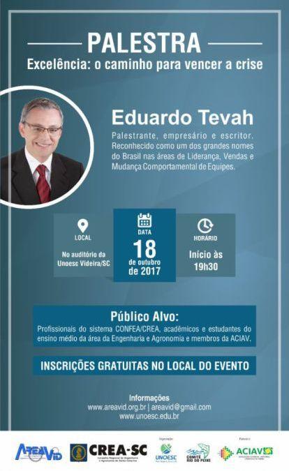 Areavid e Unoesc trazem Eduardo Tevah para Videira
