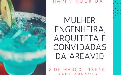 AREAVID organiza 1º Happy Hour em comemoração ao Dia Mulher para engenheiras e arquitetas