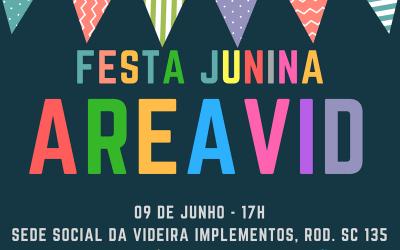 AREAVID promove Festa Junina para associados no dia 9 de junho